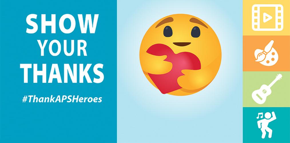 Thank your APS Heroes    Comparte un agradecimiento a los heroes de APS